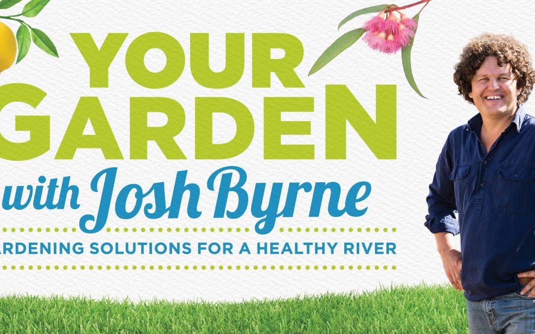 Your Garden with Josh Byrne Autumn Series 2017